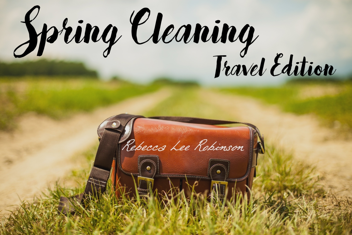 Spring Cleaning- Travel Edition
