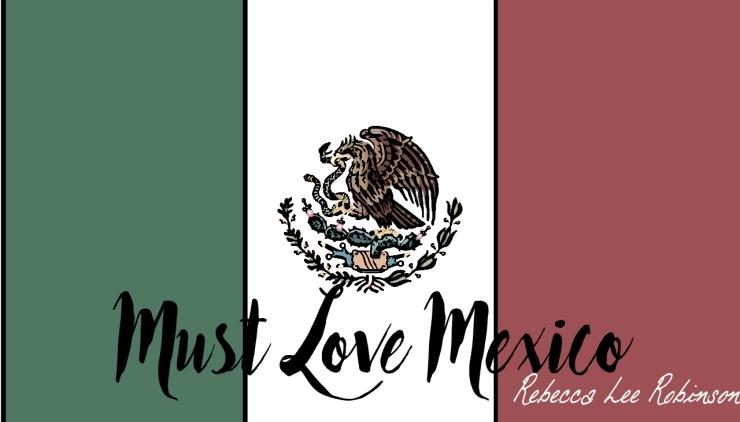 mustLoveMexico